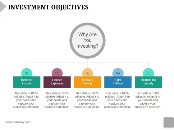 Investment Objectives Template 1 Ppt PowerPoint Presentation Show Deck