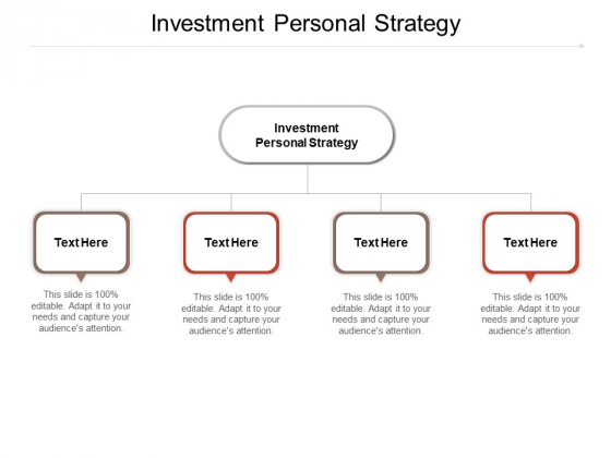 Investment Personal Strategy Ppt PowerPoint Presentation Styles Design Templates Cpb Pdf