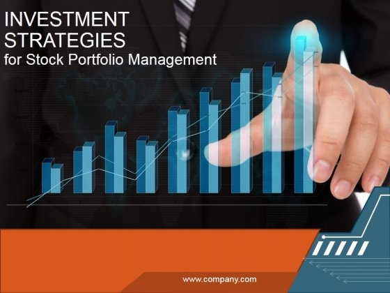 Investment Strategies For Stock Portfolio Management Ppt PowerPoint Presentation Complete Deck With Slides