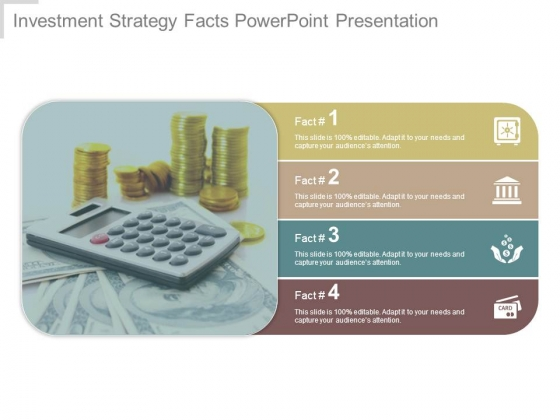 Investment Strategy Facts Powerpoint Presentation