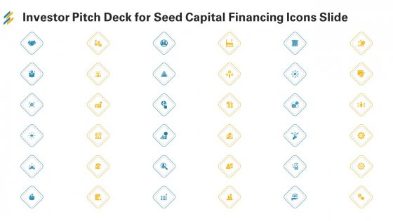 Investor Pitch Deck For Seed Capital Financing Icons Slide Ppt Inspiration Background PDF
