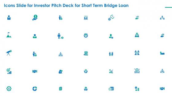 Investor Pitch Deck For Short Term Bridge Loan Icons Slide For Investor Pitch Deck For Short Term Bridge Loan Slides PDF