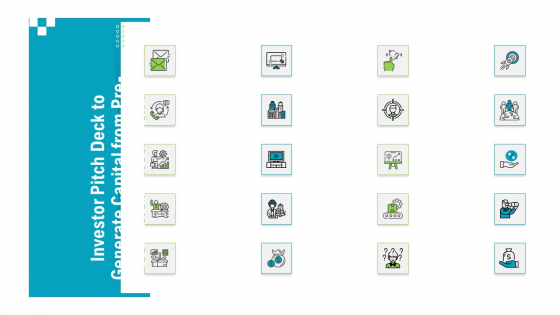 Investor Pitch Deck To Generate Capital From Pre Seed Round Icons Slide Brochure PDF