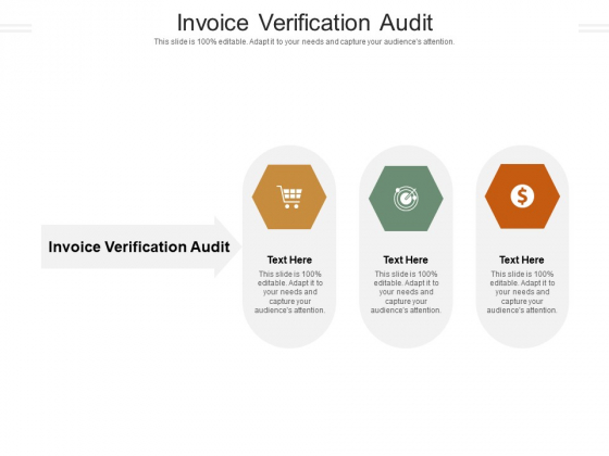 Invoice Verification Audit Ppt PowerPoint Presentation Summary Slideshow Cpb Pdf