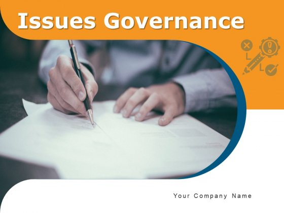 Issues Governance People Problem Management Ppt PowerPoint Presentation Complete Deck