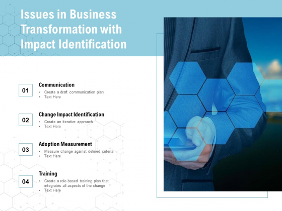 Issues In Business Transformation With Impact Identification Ppt PowerPoint Presentation File Graphics PDF
