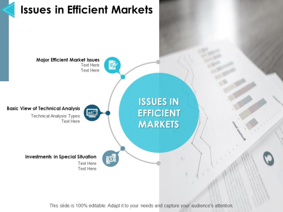 Issues In Efficient Markets Ppt PowerPoint Presentation File Maker