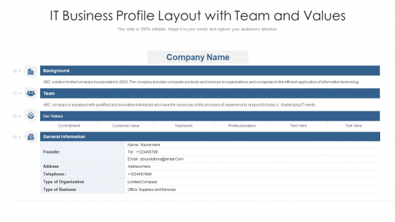 It Business Profile Layout With Team And Values Ppt Inspiration Example Topics PDF