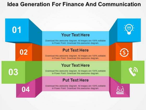 Idea Generation For Finance And Communication PowerPoint Template