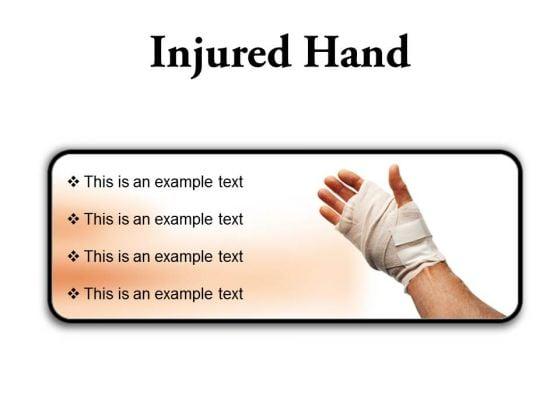 Injured Hand Medical PowerPoint Presentation Slides R