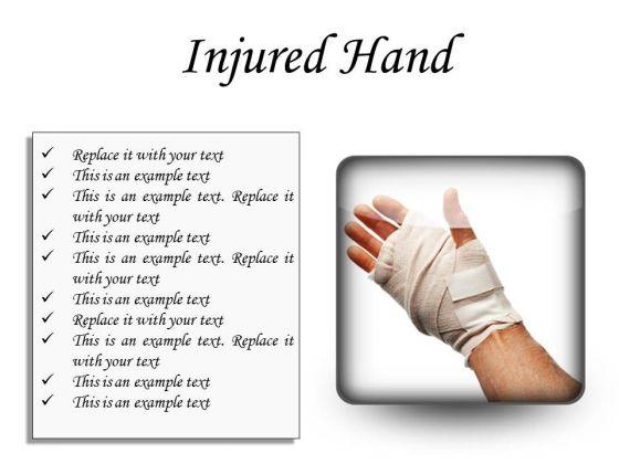 Injured Hand Medical PowerPoint Presentation Slides S