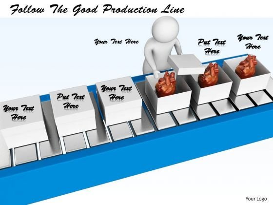 Internet Business Strategy Follow The Good Production Line Concepts