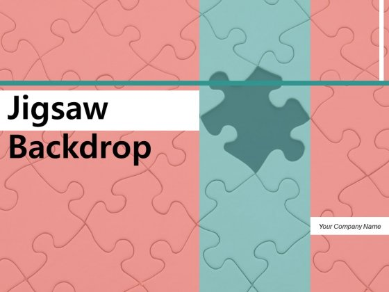 Jigsaw Backdrop Business Puzzle Ppt PowerPoint Presentation Complete Deck