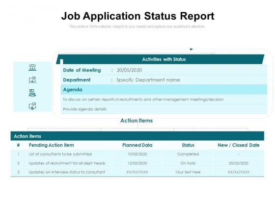 Job Application Status Report Ppt PowerPoint Presentation Icon Model PDF