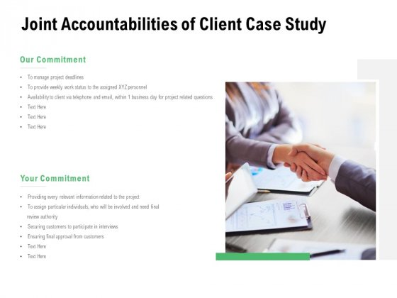 Joint Accountabilities Of Client Case Study Commitment Ppt PowerPoint Presentation Gallery Guidelines