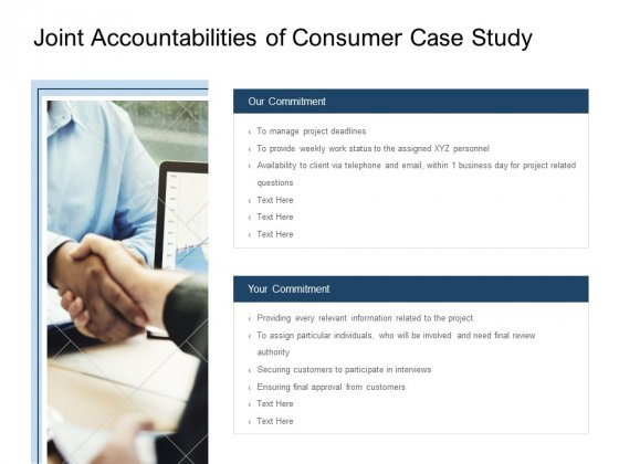 Joint Accountabilities Of Consumer Case Study Ppt PowerPoint Presentation Show Icons