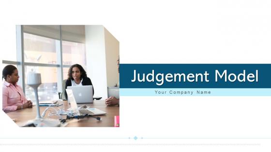 Judgement Model Development Analysis Ppt PowerPoint Presentation Complete Deck With Slides