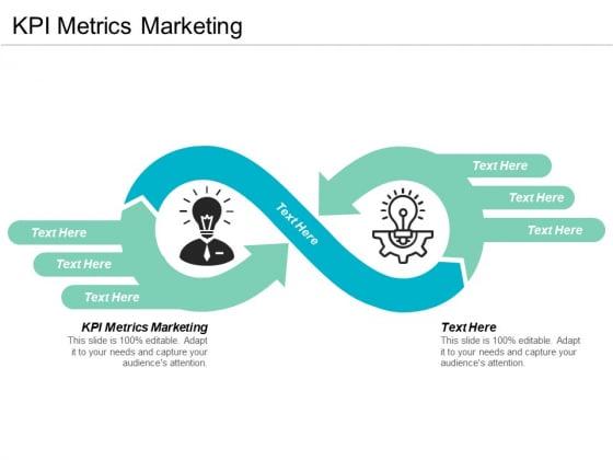 KPI Metrics Marketing Ppt PowerPoint Presentation Inspiration File Formats Cpb