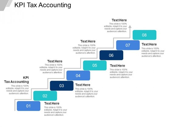 KPI Tax Accounting Ppt PowerPoint Presentation Slides Visuals Cpb