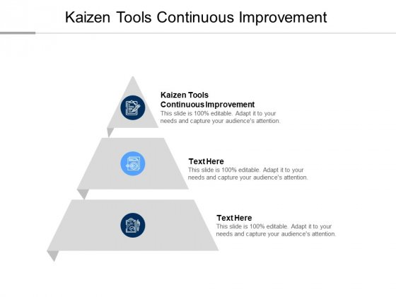Kaizen Tools Continuous Improvement Ppt PowerPoint Presentation Professional Display Cpb