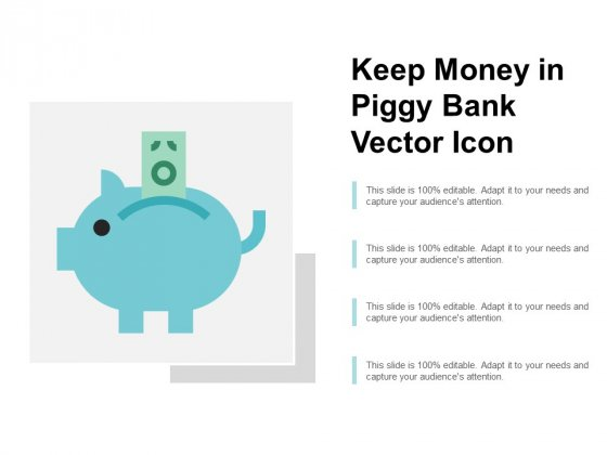 Keep Money In Piggy Bank Vector Icon Ppt Powerpoint Presentation Styles Template