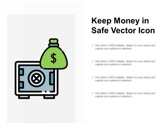 Keep Money In Safe Vector Icon Ppt Powerpoint Presentation Portfolio Gallery