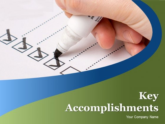 Key Accomplishments Ppt PowerPoint Presentation Complete Deck With Slides
