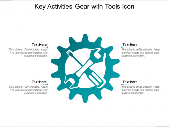 Key Activities Gear With Tools Icon Ppt Powerpoint Presentation Slides Elements