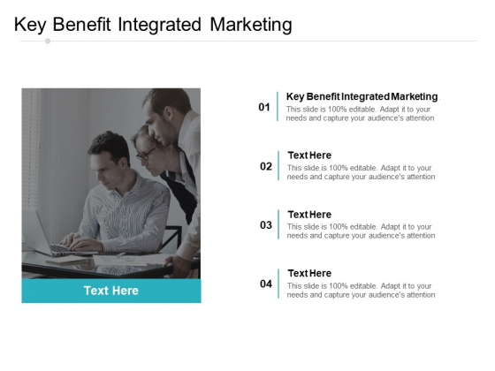 Key Benefit Integrated Marketing Ppt PowerPoint Presentation Infographics Graphics Cpb