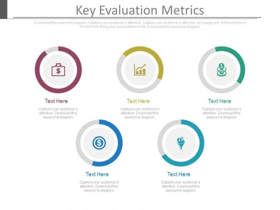 Key Evaluation Metrics Ppt Slides