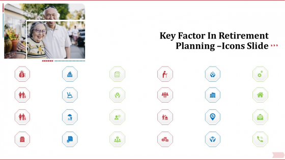 Key Factor In Retirement Planning Icons Slide Structure PDF