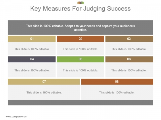Key Measures For Judging Success Powerpoint Slide Ideas