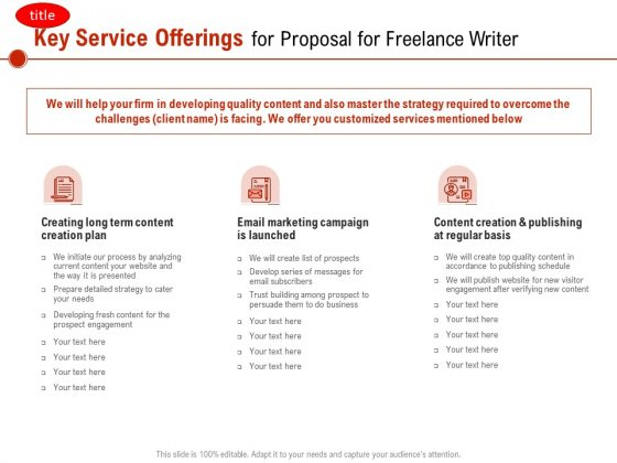 Key Service Offerings For Proposal For Freelance Writer Ppt PowerPoint Presentation Layouts Ideas PDF