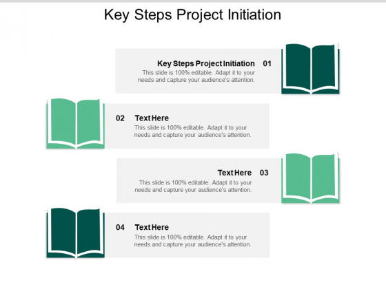 Key Steps Project Initiation Ppt PowerPoint Presentation File Graphic Images Cpb