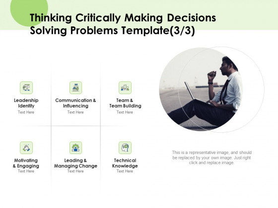 Key Team Members Thinking Critically Making Decisions Solving Problems Building Ppt Gallery Picture PDF