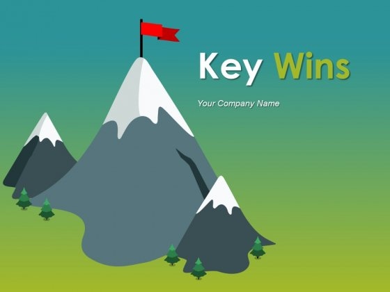 Key Wins Ppt PowerPoint Presentation Complete Deck With Slides