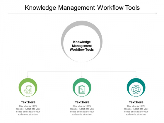 Knowledge Management Workflow Tools Ppt PowerPoint Presentation Show Demonstration Cpb Pdf
