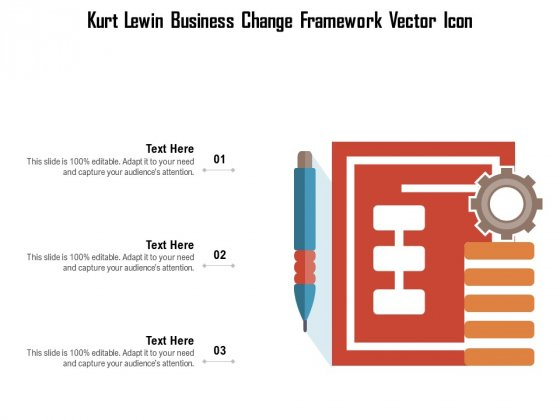 Kurt Lewin Business Change Framework Vector Icon Ppt PowerPoint Presentation File Model PDF