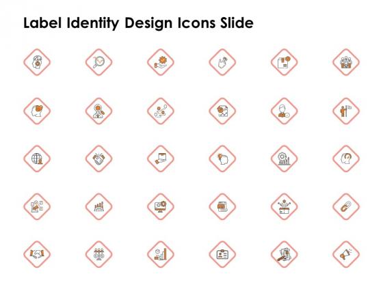 Label Identity Design Label Identity Design Icons Slide Ppt Introduction PDF