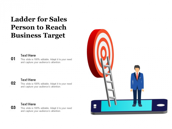 Ladder For Sales Person To Reach Business Target Ppt PowerPoint Presentation Outline Graphics Download