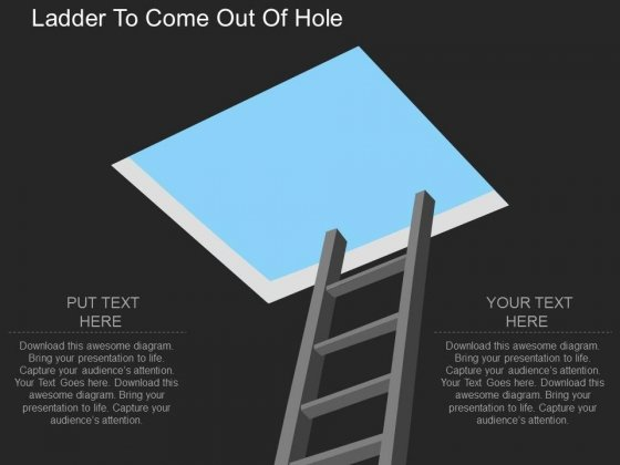Ladder To Come Out Of Hole Powerpoint Template