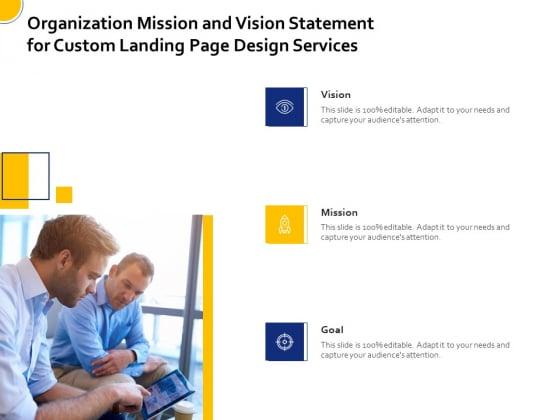 Landing_Page_Design_Optimization_Organization_Mission_And_Vision_Statement_For_Custom_Landing_Page_Design_Services_Mockup_PDF_Slide_1