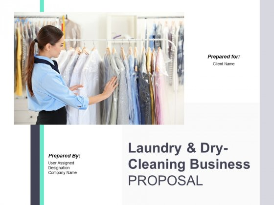 Laundry And Dry Cleaning Business Proposal Ppt PowerPoint Presentation Complete Deck With Slides