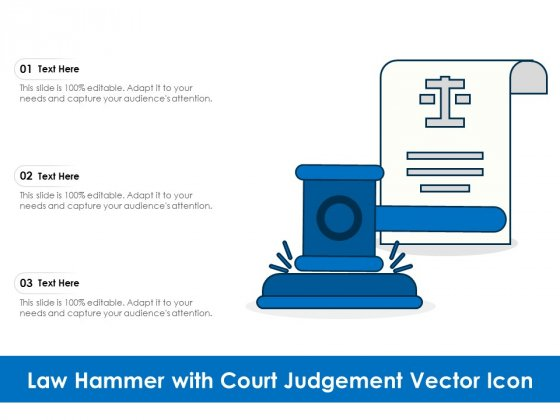 Law Hammer With Court Judgement Vector Icon Ppt PowerPoint Presentation Model Outline PDF