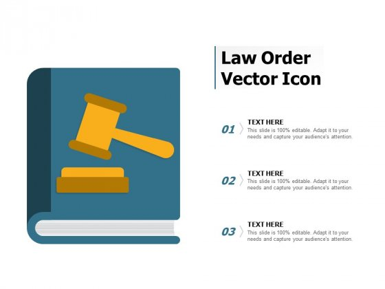 Law Order Vector Icon Ppt PowerPoint Presentation Infographics Show