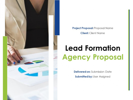 Lead Formation Agency Proposal Ppt PowerPoint Presentation Complete Deck With Slides