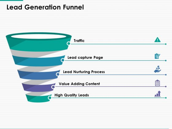 Lead Generation Funnel Ppt Powerpoint Presentation Infographic Template Visuals