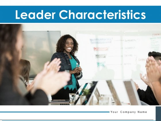 Leader Characteristics Leadership Circle Ppt PowerPoint Presentation Complete Deck
