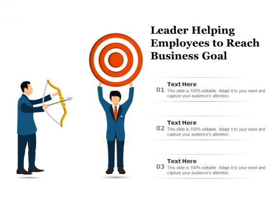 Leader Helping Employees To Reach Business Goal Ppt PowerPoint Presentation Styles Slide Portrait