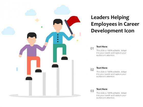 Leaders Helping Employees In Career Development Icon Ppt PowerPoint Presentation File Designs PDF